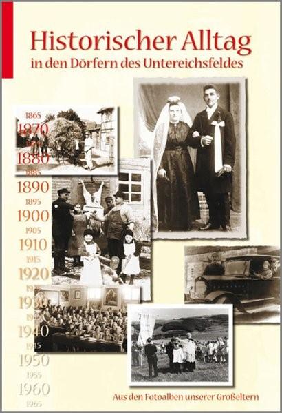 Historischer Alltag in den Dörfern des Untereichsfeldes | Adler / Bitzan / Burgstaller | 2., erweiterte Auflage, 2007 | Buch (Cover)