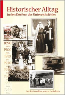Abbildung von Adler / Bitzan / Burgstaller | Historischer Alltag in den Dörfern des Untereichsfeldes | 2., erweiterte Auflage | 2007 | Aus den Fotoalben unserer Groß...