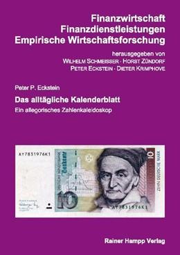 Abbildung von Eckstein | Das alltägliche Kalenderblatt | 1. Auflage | 2011 | Ein allegorisches Zahlenkaleid...