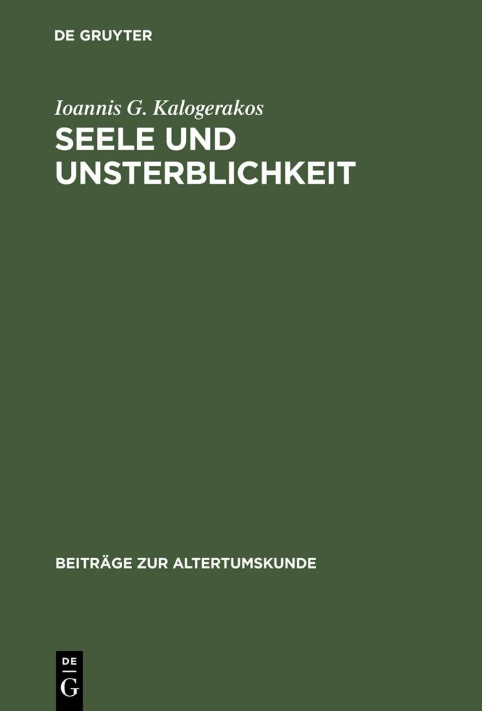Seele und Unsterblichkeit | Kalogerakos | 1996, 1996 | Buch (Cover)