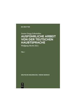Abbildung von Schottelius / Hecht | Ausführliche Arbeit von der teutschen HaubtSprache | 2nd unrev. Edition | 1990 | 1663
