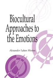 Abbildung von Hinton | Biocultural Approaches to the Emotions | 1999
