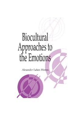Abbildung von Hinton   Biocultural Approaches to the Emotions   1999   10