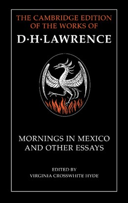 Abbildung von Lawrence / Crosswhite Hyde | Mornings in Mexico and Other Essays | 2009