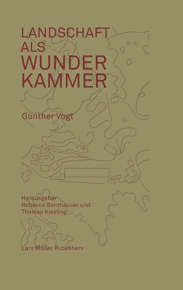Landschaft als Wunderkammer   Bornhauser / Kissling / Vogt, 2014   Buch (Cover)