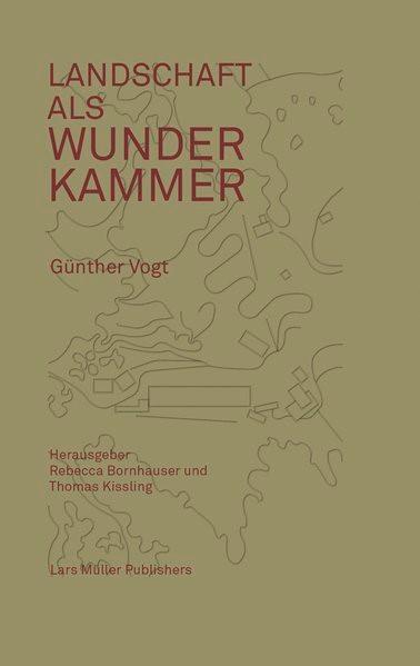 Abbildung von Bornhauser / Kissling / Vogt | Landschaft als Wunderkammer | 2014