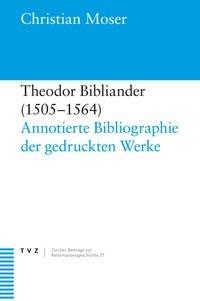 Theodor Bibliander (1505–1564) | Moser, 2009 | Buch (Cover)