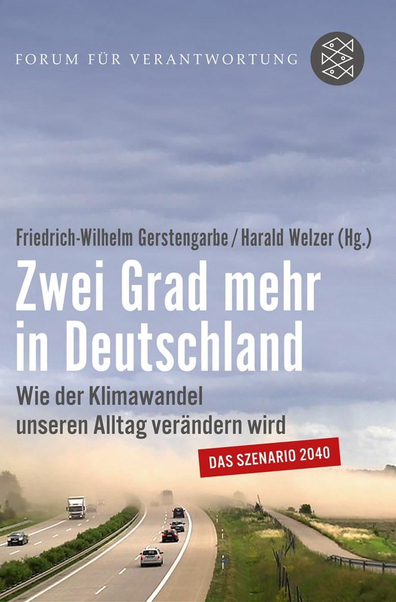 Abbildung von Gerstengarbe / Welzer   Zwei Grad mehr in Deutschland   2013