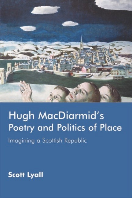 Abbildung von Lyall | Hugh MacDiarmid's Poetry and Politics of Place | 2006