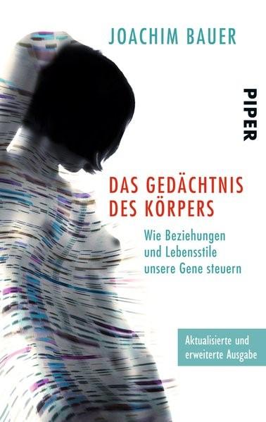 Das Gedächtnis des Körpers | Bauer | 3. Auflage, 2013 | Buch (Cover)
