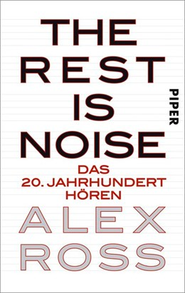 Abbildung von Ross | The Rest is Noise | 1. Auflage | 2013 | beck-shop.de