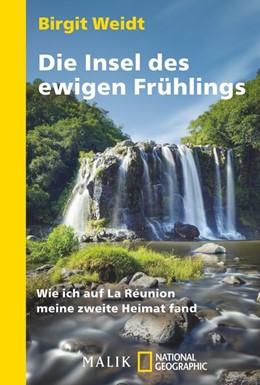 Abbildung von Weidt | Die Insel des ewigen Frühlings | 1. Auflage | 2013 | beck-shop.de