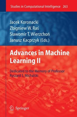 Abbildung von Koronacki / Ras / Wierzchon | Advances in Machine Learning II | 2012 | Dedicated to the memory of Pro... | 263