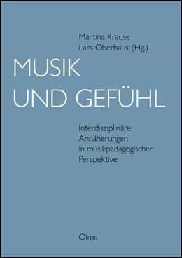 Abbildung von Krause / Oberhaus | Musik und Gefühl | 2012 | Interdisziplinäre Annäherungen... | 68