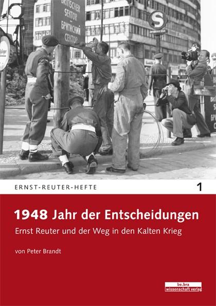1948 - Jahr der Entscheidungen | Brandt, 2012 | Buch (Cover)