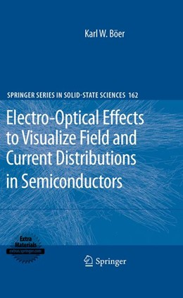 Abbildung von Böer | Electro-Optical Effects to Visualize Field and Current Distributions in Semiconductors | 2012 | 162
