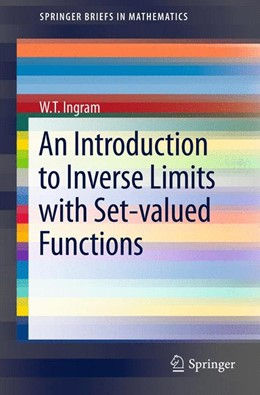 Abbildung von Ingram | An Introduction to Inverse Limits with Set-valued Functions | 2012