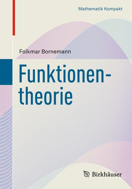 Funktionentheorie | Bornemann, 2012 | Buch (Cover)