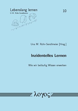 Abbildung von Röhr-Sendlmeier | Inzidentelles Lernen | 2012 | Wie wir beiläufig Wissen erwer... | 10
