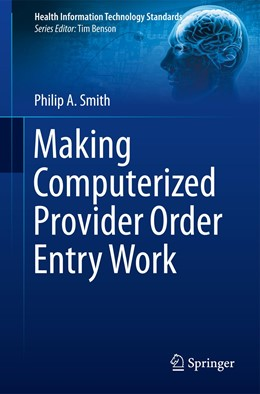 Abbildung von Smith | Making Computerized Provider Order Entry Work | 2012