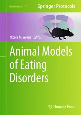 Abbildung von Avena | Animal Models of Eating Disorders | 2012 | 74