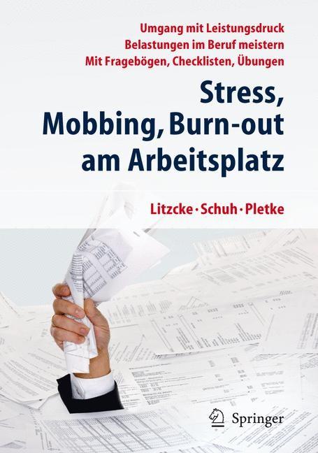 Stress, Mobbing und Burn-out am Arbeitsplatz | Litzcke / Schuh / Pletke, 2012 | Buch (Cover)