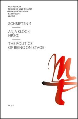Abbildung von Klöck   The Politics of Being on Stage   2012   4