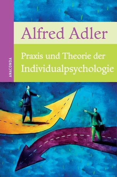 Praxis und Theorie der Individualpsychologie | Adler, 2012 | Buch (Cover)