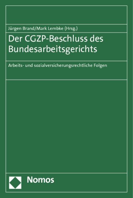 Der CGZP-Beschluss des Bundesarbeitsgerichts | Brand / Lembke (Hrsg.), 2012 | Buch (Cover)