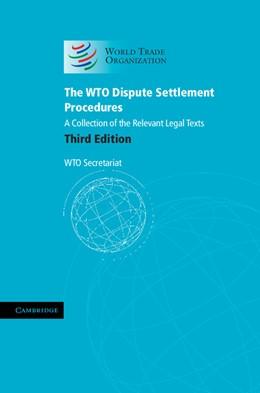 Abbildung von The WTO Dispute Settlement Procedures | 2012