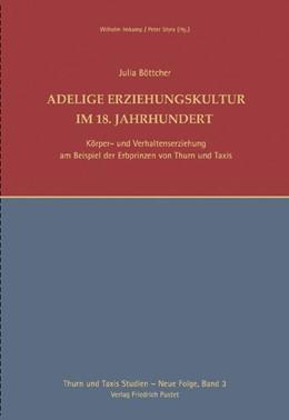 Abbildung von Böttcher / Imkamp | Adelige Erziehungskultur im 18. Jahrhundert | 1. Auflage | 2012 | 2 | beck-shop.de