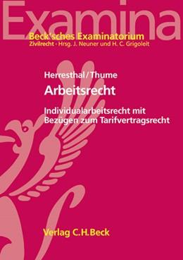 Abbildung von Herresthal / Thume | Arbeitsrecht | 1. Auflage | 2013 | beck-shop.de