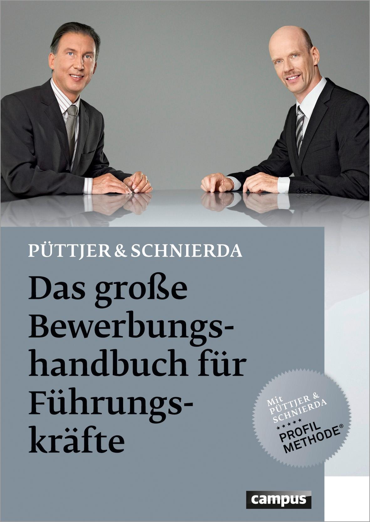 Das große Bewerbungshandbuch für Führungskräfte | Püttjer / Schnierda, 2012 (Cover)