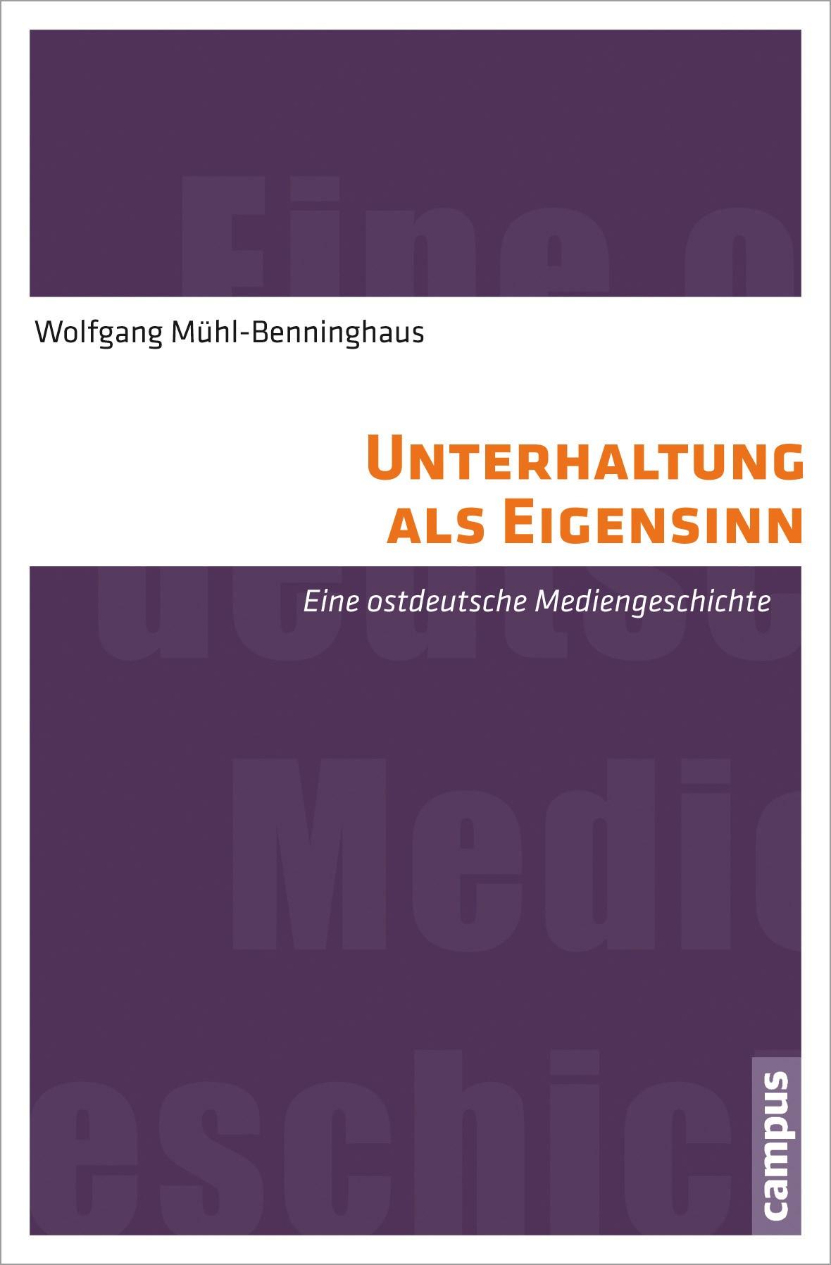 Unterhaltung als Eigensinn | Mühl-Benninghaus, 2012 | Buch (Cover)