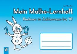 Abbildung von Boesten | Mein Mathe-Lernheft - Rechnen im Zahlenraum bis 10 | 2012