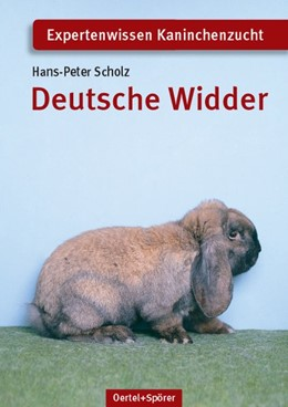 Abbildung von Scholz   Deutsche Widder   6., vollständig überarbeitete Auflage   2008