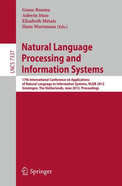 Natural Language Processing and Information Systems | Bouma / Ittoo / Métais / Wortmann, 2012 | Buch (Cover)