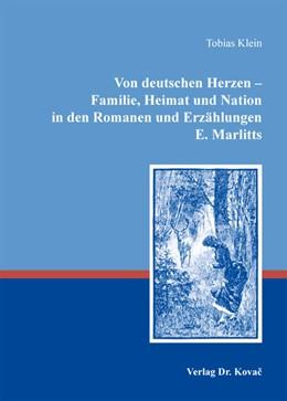 Abbildung von Klein | Von deutschen Herzen – Familie, Heimat und Nation in den Romanen und Erzählungen E. Marlitts | 2012 | 15
