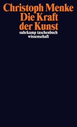 Abbildung von Menke | Die Kraft der Kunst | Originalausgabe | 2013 | 2044