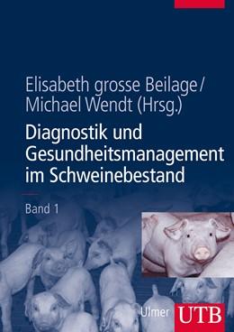 Abbildung von grosse Beilage / Wendt | Diagnostik und Gesundheitsmanagement im Schweinebestand | Aufl. | 2013 | Band 1 | 8502