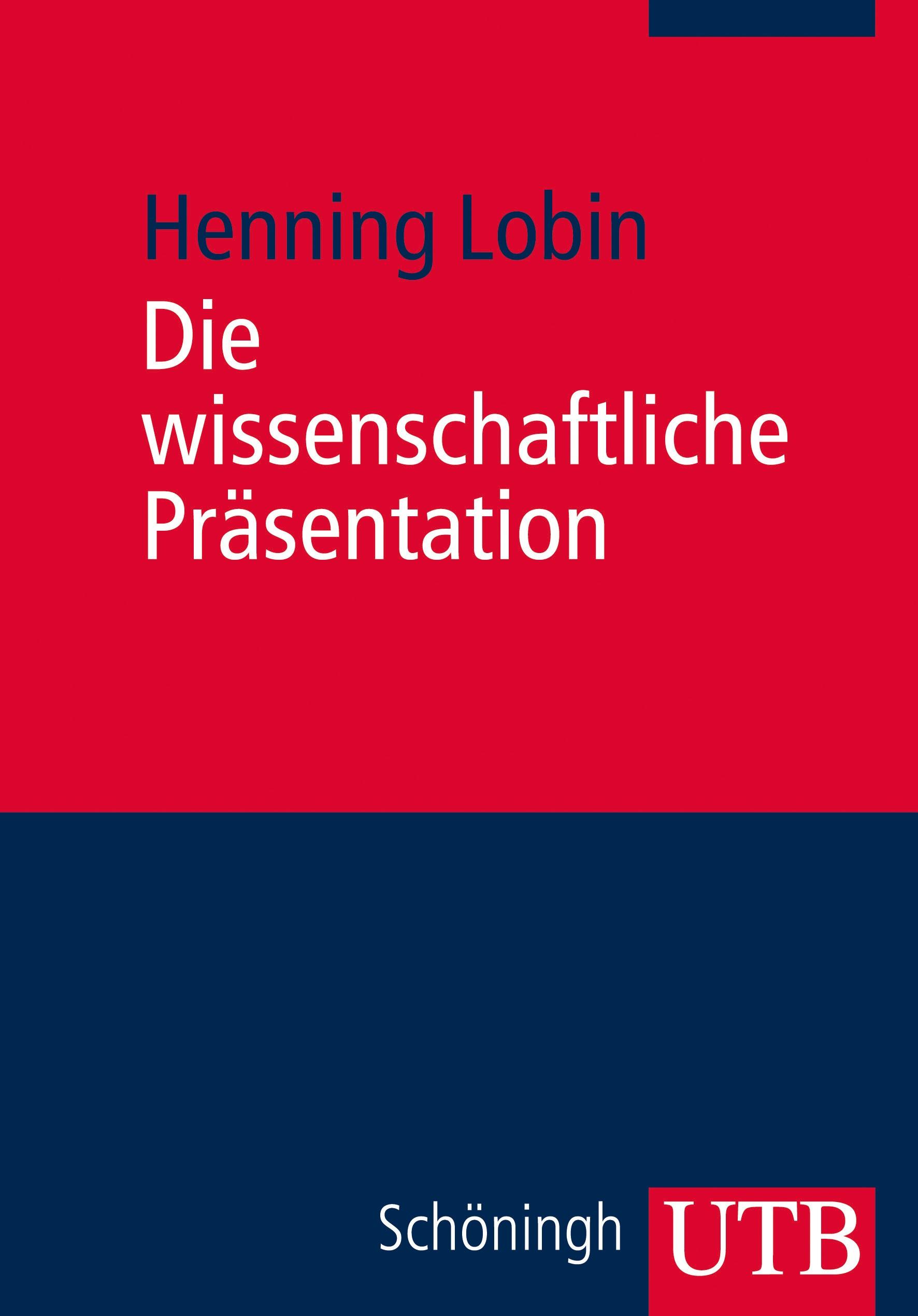 Die wissenschaftliche Präsentation | Lobin, 2012 | Buch (Cover)
