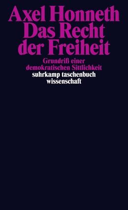 Abbildung von Honneth | Das Recht der Freiheit | 2013 | Grundriß einer demokratischen ... | 2048