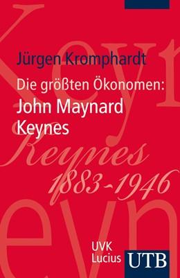 Abbildung von Kromphardt | Die größten Ökonomen: John Maynard Keynes | Aufl. | 2013