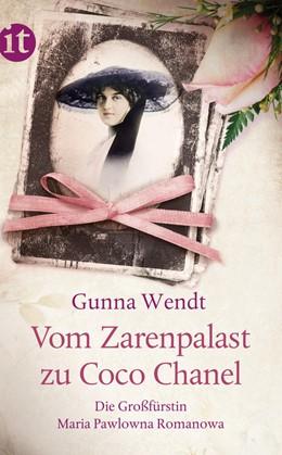 Abbildung von Wendt   Vom Zarenpalast zu Coco Chanel   Originalausgabe   2013   Das Leben der Großfürstin Mari...   4197