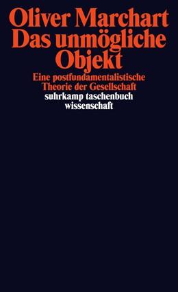 Abbildung von Marchart | Das unmögliche Objekt | Originalausgabe | 2013 | Eine postfundamentalistische T... | 2055