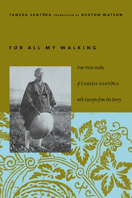 Abbildung von Taneda   For All My Walking   2003   Free-Verse Haiku of Taneda San...