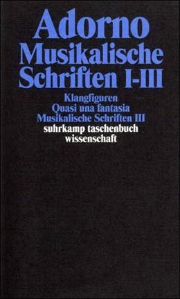 Abbildung von Adorno | Gesammelte Schriften in 20 Bänden | 2003 | Band 16: Musikalische Schrifte... | 1716
