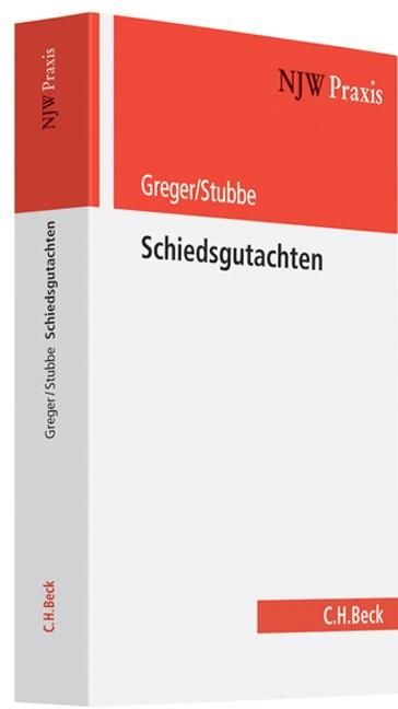 Abbildung von Greger / Stubbe | Schiedsgutachten | 2007