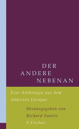 Abbildung von Swartz | Der andere nebenan | 1. Auflage | 2007 | Eine Anthologie aus dem Südost...