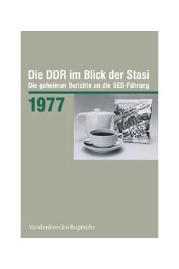 Abbildung von Die DDR im Blick der Stasi 1977 | 1. Auflage | 2012 | beck-shop.de